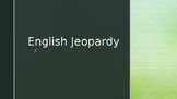 English Language Jeopardy (Past Tense, Speaking/Listening