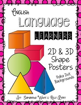 English Language Learners 2D &3D Shape Posters