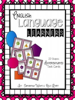 English Language Learners 2D Shape Differentiated Task Cards