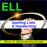 English Language Learners Worksheets: 136 Handwriting Prompt & 70 Spelling Lists