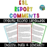 End of Year English Language Learners Report Card Comments - ESL