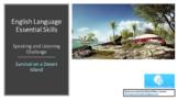 English Language: Speaking, listening, writing - Survival on a Desert Island