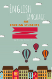 English Language for Foreign Students