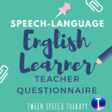 English Learner Speech-Language Questionnaire