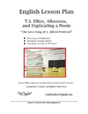 English Lesson Plan: T. S. Elliot, Prufrock, Allusions, and Explicating a Poem