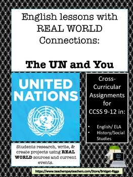 The United Nations and You:  Lessons with REAL WORLD connections