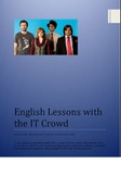 English Lessons with the IT Crowd