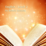 English Level 2-Teacher Guide, Lesson Plans, Activity Book, Assessments