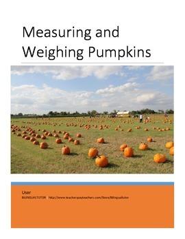 English Measuring & Weighing Pumpkins (Standard or Non-Standard)