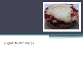 Cooking Lesson:  English Muffin Pizza Recipe