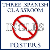 """Three """"Spanish Only"""" Classroom Posters -- English, No...Spanish, Yes!"""