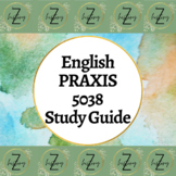 English Praxis 5038 Study Guide Notes