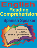 English Reading Comprehension for the Spanish Speaker Book 3