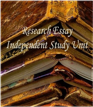 English Research Essay - Independent Study Unit