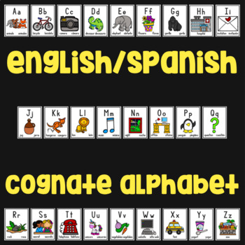 English/Spanish Cognate Alphabet - Posters and Flashcards - Black/White & Color