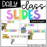 English & Spanish Daily Class Slides! Rainbow Theme! EDITABLE!