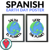 Spanish Classroom Decor - Bilingual Poster - Save the Planet Sign