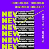 English/Spanish Editable Conference [tomorrow] Reminder Bracelets