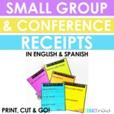 English & Spanish Conference Receipts! Small Group Receipts! Feedback!