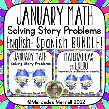 English-Spanish Bundle!  January Math:  Solving Story Problems First Grade