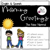 English & Spanish Morning Greetings / Keeping your distance