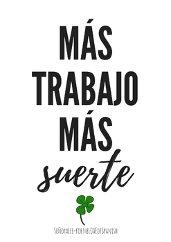 English Spanish Poster - More Work, More Luck