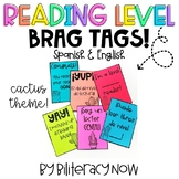 English & Spanish Reading Level Brag Tags! 5 Options! Cact