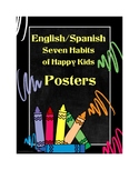 English/Spanish Seven Habits of Happy Kids Posters