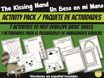 English- Spanish. The Kissing Hand Activity Pack- Un Beso en Mi Mano Actividades