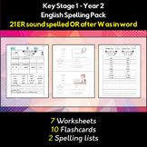 English Spelling and Phonics Pack - ER sound spelled OR after W as in word (əː)