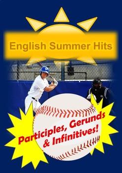 English Summer Hits, Participles, Gerunds & Infinitives!