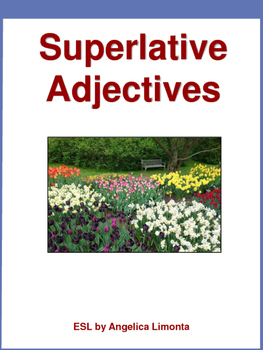 English Superlative Adjectives with Photos