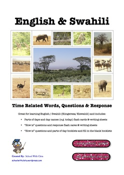 English / Swahili: Time Related Flash Cards / Practice Writing / Word Booklet