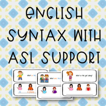 English Syntax with ASL Support