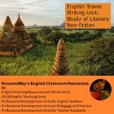 English Travel Writing Unit - Study of Literary Non-fiction