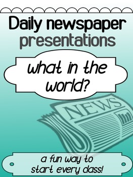 English - INTRO - What in the World? Newspaper Article Presentation