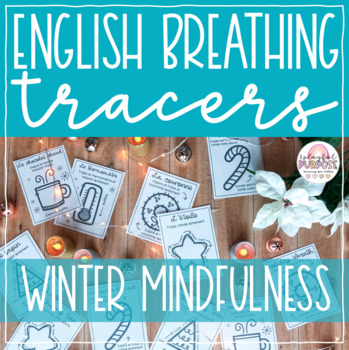 English Winter / Christmas Breathing Tracers // Create Calm in the Classroom