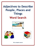 English Word Search - Adjectives to Describe People, Place