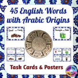 Discover 45 English Words with Arabic Roots with Posters, Task Cards, Activities