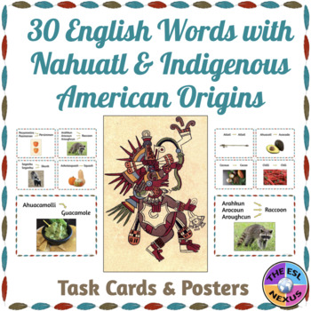 English Words with Nahuatl & Algonquian Roots: Posters & Flashcards for 30 Words