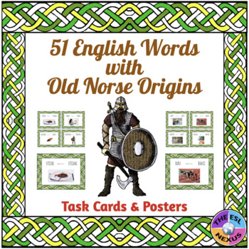 English Words with Old Norse Roots: Posters & Task Cards for 51 Words
