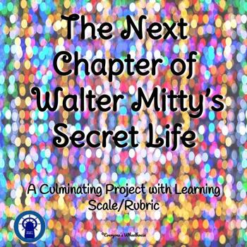 "English Writing Project: For Use With ""The Secret Life of Walter Mitty"""