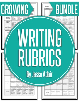 English: Writing Rubrics Grades 6 - 12  Growing Bundle