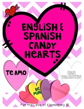 English and Spanish Candy Hearts
