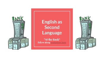 """ESL/ELL: """"At the Bank"""" Vocabulary Lesson"""