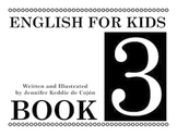 English for Kids Book 3 - English as a Second Language (ESL) Workbook