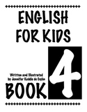 English for Kids Book 4- English as a Second Language (ESL