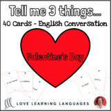 English game - Tell me 3 things  - VALENTINE'S DAY