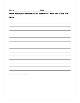 English lesson- write about your favorite school experience in the past tense.