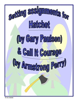 English Hatchet / Call it Courage Setting Assignments